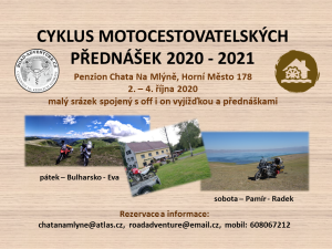 CYKLUS MOTOCESTOVATELSKÝCH PŘEDNÁŠEK 2020 - 2021